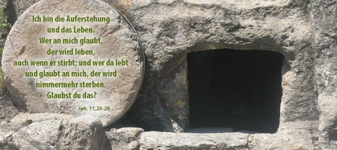 Frohes und gesegnetes Auferstehungsfest!
